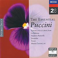Giacomo Puccini. The Essential Puccini (2 CD)