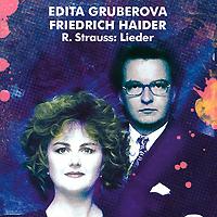 Edita Gruberova, Friedrich Haider. Strauss: Lieder (2 CD)