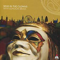 London Brass. Send In The Clowns
