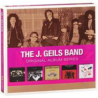 The J. Geils Band. Original Album Series (5 CD)
