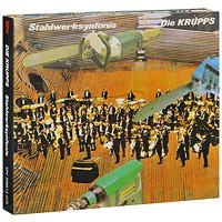 Die Krupps. Stahlwerksinfonie (2 CD)