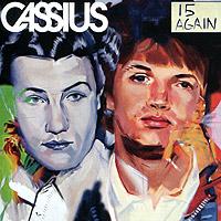 Cassius. 15 Again 2006 Audio CD