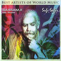 Bahramji Feat. Mashti. Sufi Safir