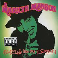 Marilyn Manson. Smells Like Children