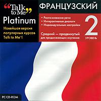 Talk to Me Platinum. Французский язык