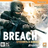 Breach. Сровнять с землей