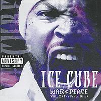 Ice Cube. War & Peace. Vol. 2 (The Peace Disc)