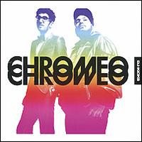 Chromeo. DJ Kicks