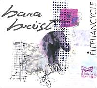 Bara Brost. Elephancycle 2011 Audio CD