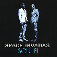 Space Invadas. Soul:Fi