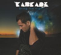 Kaskade. Bring The Night 2011 Audio CD