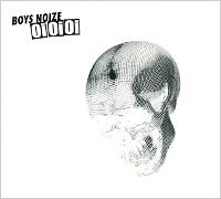 Boys Noize. Oi Oi Oi Remixed 2011 Audio CD
