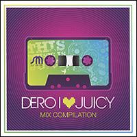 DJ Dero. I Love Juicy 2011 Audio CD