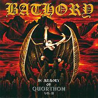 Zakazat.ru: Bathory. In Memory Of Quorthon Vol. III