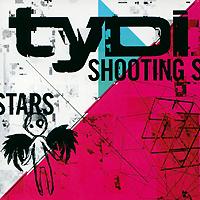 Tydi. Shooting Stars 2011 Audio CD
