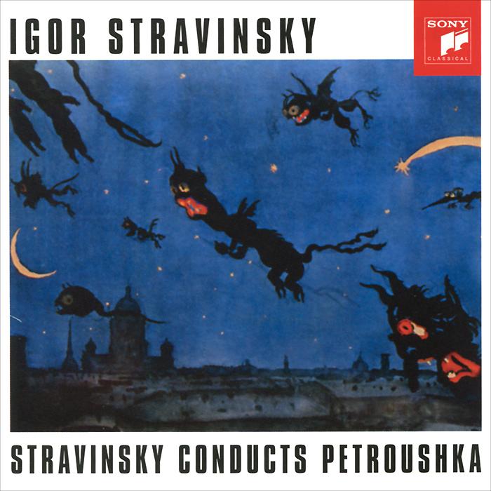 Stravinsky Conducts Petroushka