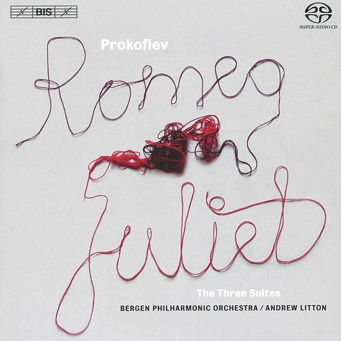 Bergen Philharmonic Orchestra. Andrew Litton. Prokofiev. Romeo And Juliet (SACD)