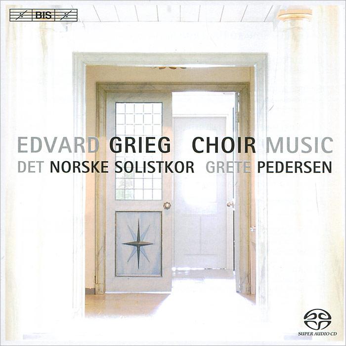 Det Norske Solistkor. Grieg. Choral Music (SACD)