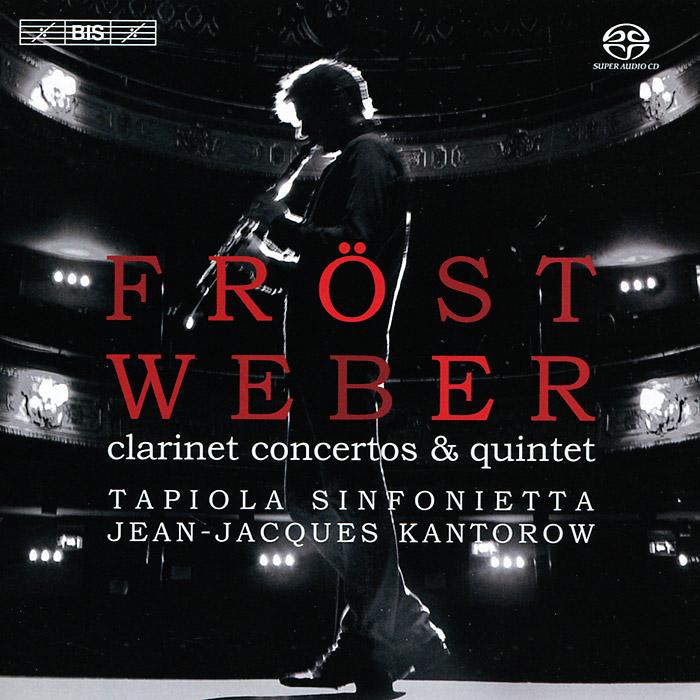 Martin Frost. Weber. Clarinet Concertos (SACD)