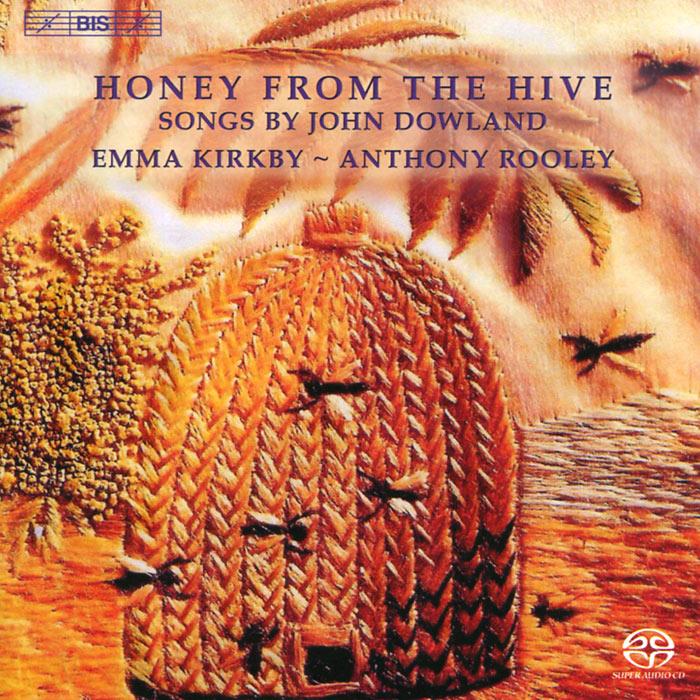 Zakazat.ru: Emma Kirkby, Anthony Rooley. Dowland. Honey From The Hive (SACD)