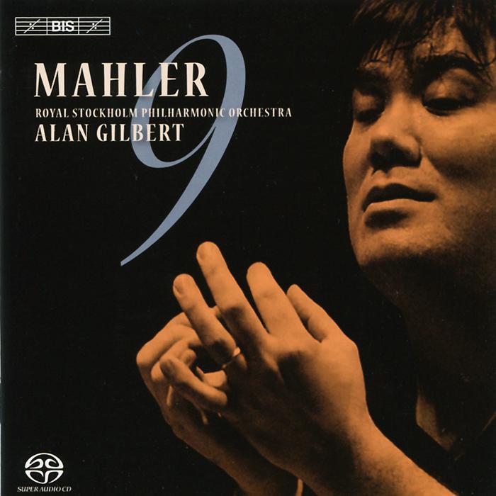 Royal Stockholm Philharmonic Orchestra. Alan Gilbert. Mahler. Symphony No. 9 (SACD)