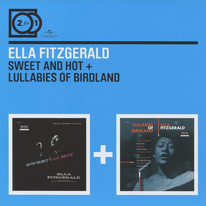 Ella Fitzgerald. Sweet And Hot / Lullabies Of Birdland (2 CD)