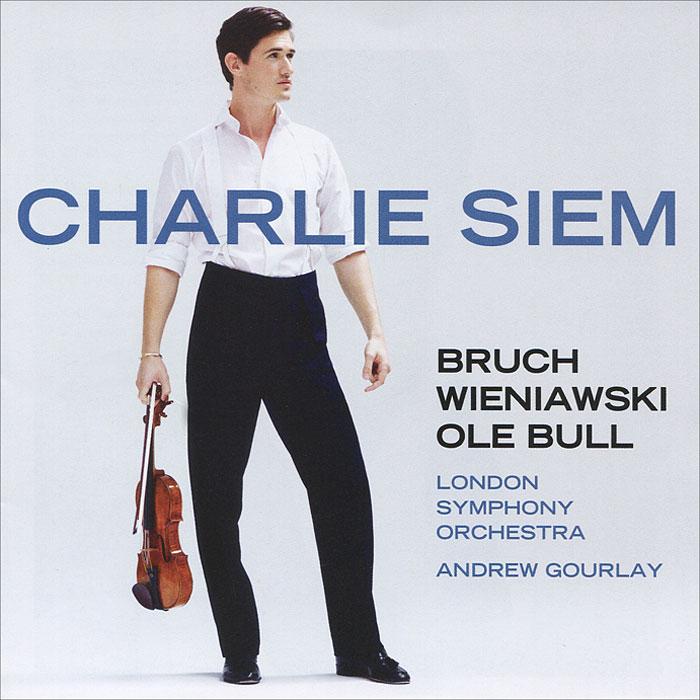 Charlie Siem, London Symphony Orchestra, Andrew Gourlay. Bruch / Wieniawski / Ole Bull