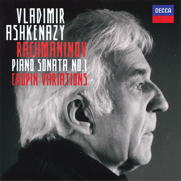 Vladimir Ashkenazy. Rachmaninov. Piano Sonata No. 1 / Chopin Variations