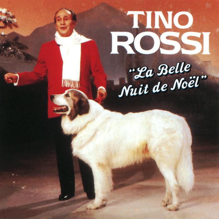 Tino Rossi. La Belle Nuit De Noel