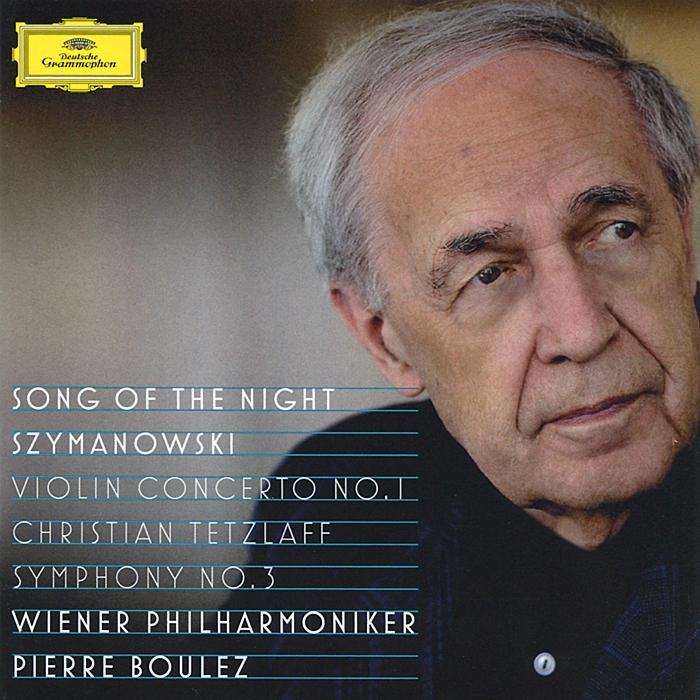 Pierre Boulez. Szymanowski. Violin Concerto No. 1. Symphony No. 3
