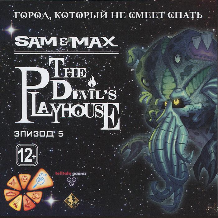 Sam & Max: The Devil's Playhouse. Эпизод 5. Город, который не смеет спать