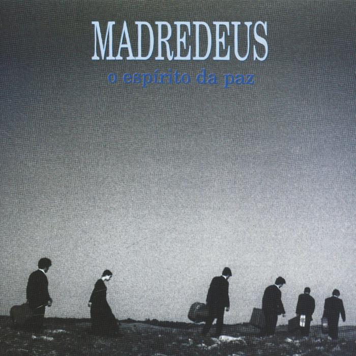 Madredeus. O Espirito Da Paz