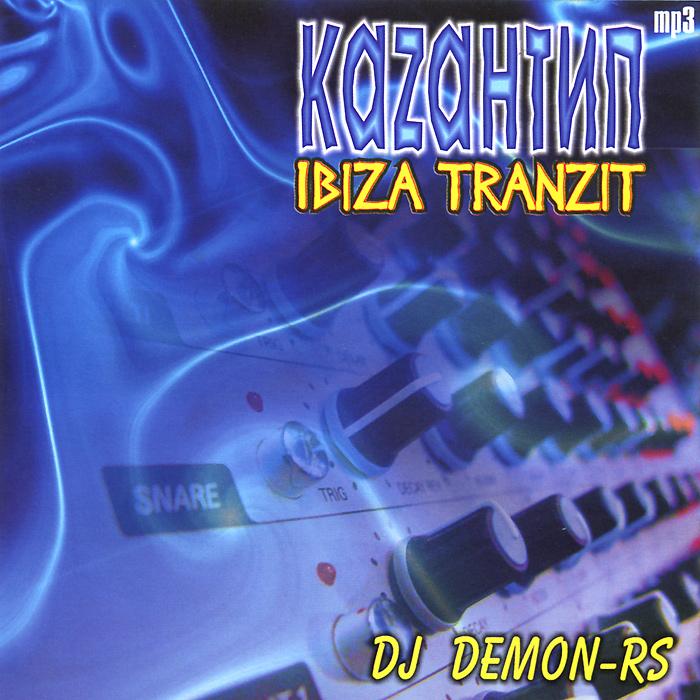 Dj Demon-Rs. Каzантип Ibiza транзит (mp3) 2012 MP3 CD