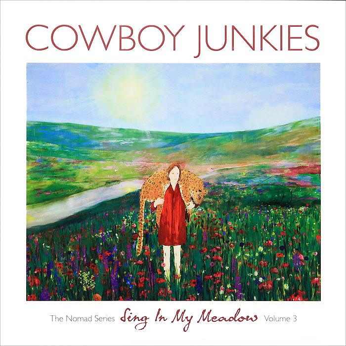 Zakazat.ru Cowboy Junkies. Sing In My Meadow (LP)