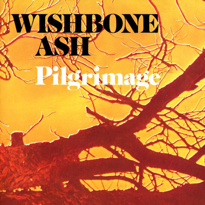 Wishbone Ash. Pilgrimage