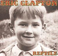 Eric Clapton. Reptile 2001 Audio CD