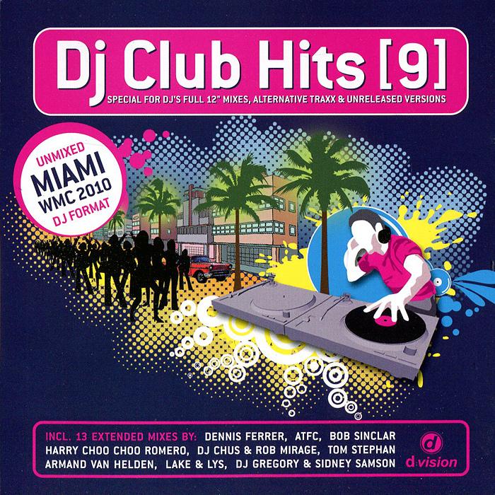 DJ Club.Hits. Vol. 9