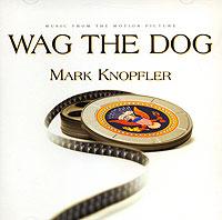 Mark Knopfler. Wag The Dog