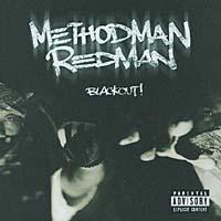 Method Man & Redman. Blackout