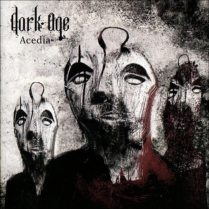 Dark Age. Acedia