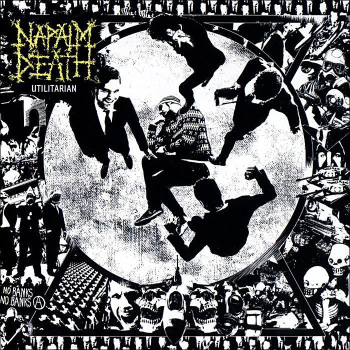 Napalm Death. Utilitarian