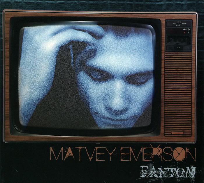Matvey Emerson. Fantom Audio CD
