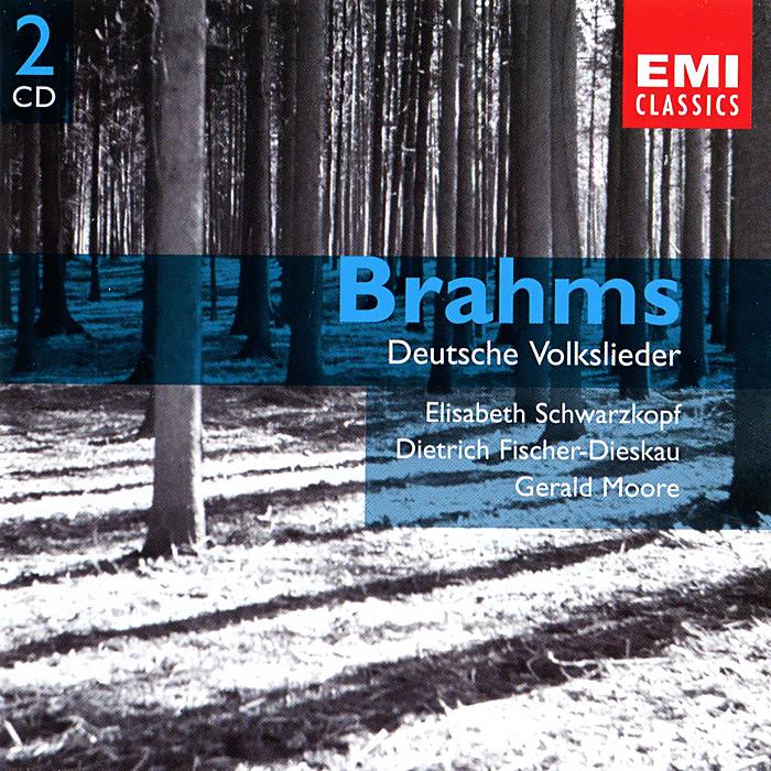 Elisabeth Schwarzkopf, Dietrich Fischer-Dieskau, Gerald Moore. Brahms. Deutsche Volkslieder (2 CD)