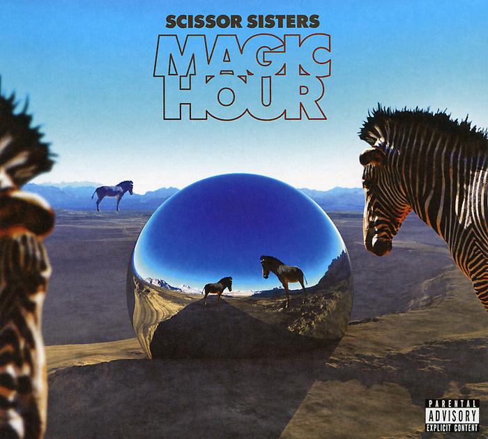 Scissor Sisters. Magic Hour
