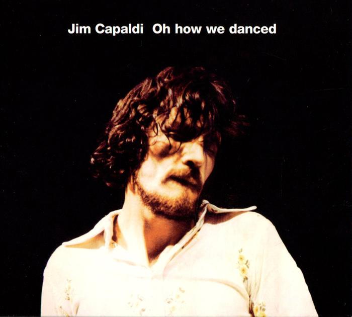 Jim Capaldi. Oh How We Danced