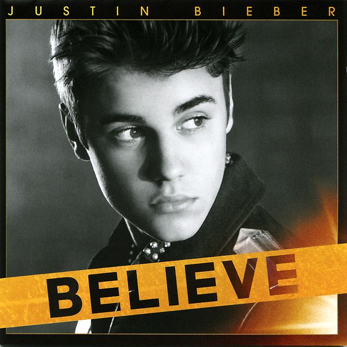 Justin Bieber. Believe