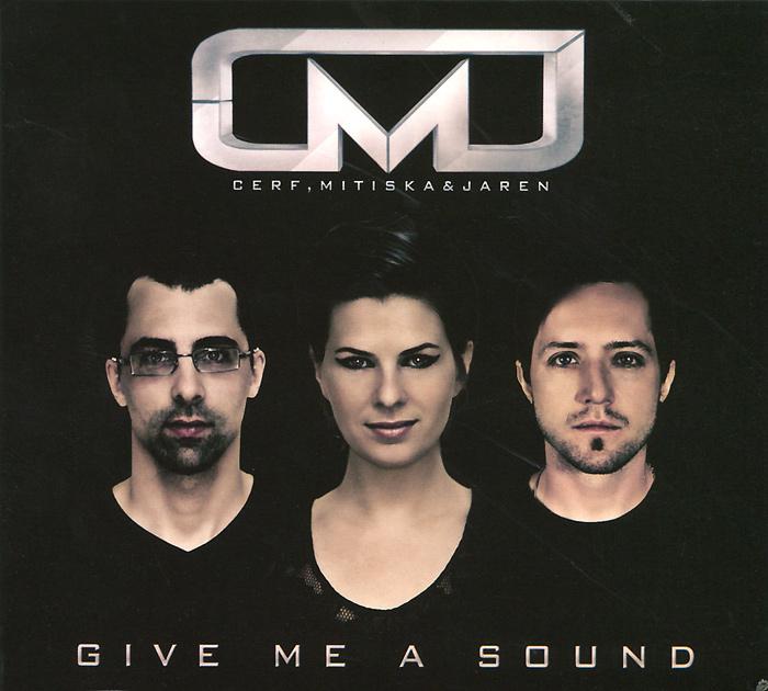 Cerf, Mitiska & Jaren. Give Me A Sound 2012 Audio CD