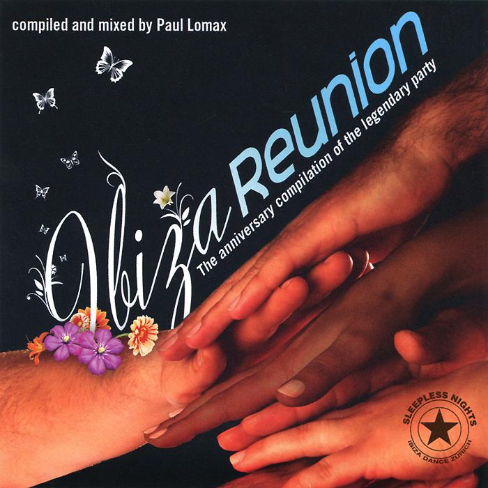 Paul Lomax. Ibiza Reunion. Day & Night (2 CD) 2012 2 Audio CD
