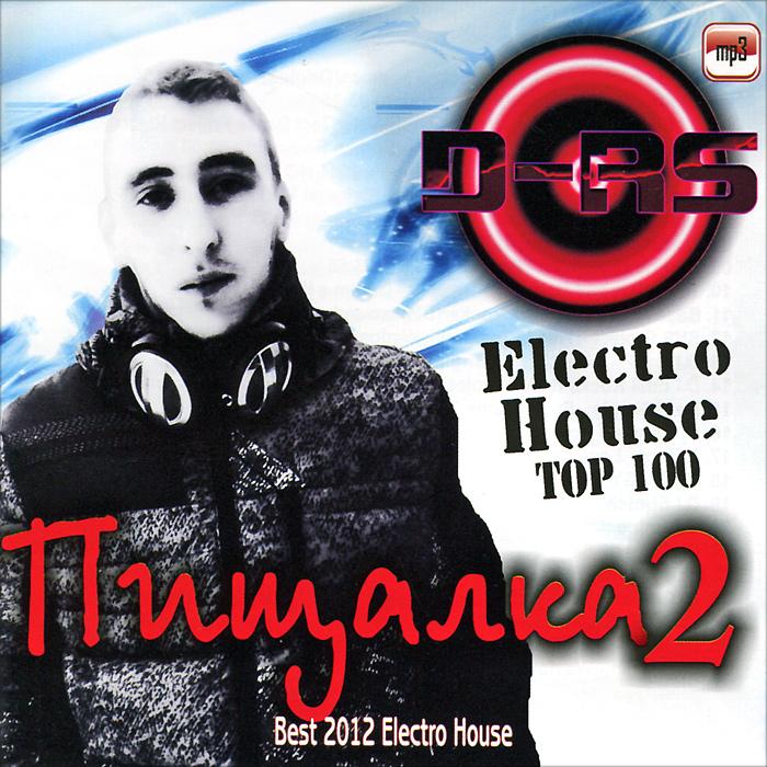 Electro House. Пищалка 2 (mp3) 2012 MP3 CD