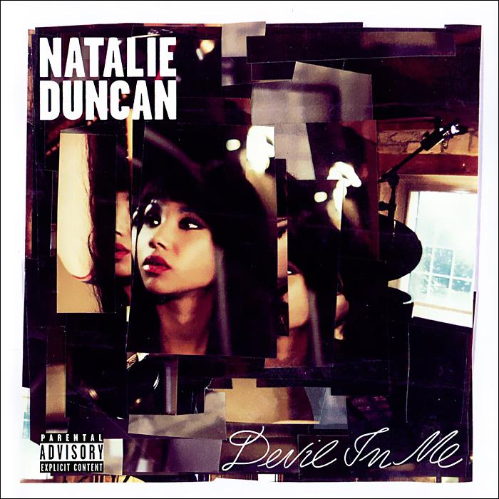 Natalie Duncan. Devil In Me